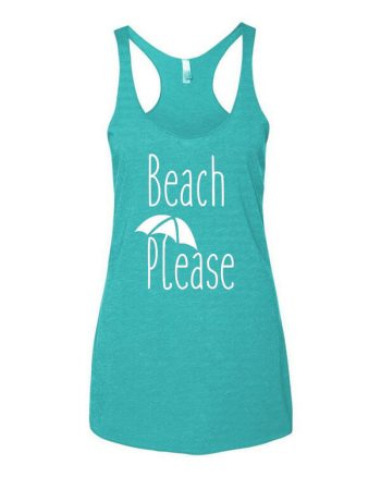 Beach Please Tank Top - Beach Please Tank Top - Beach Please Ladies Top - Ladies Tank Top - Womens Tank Top