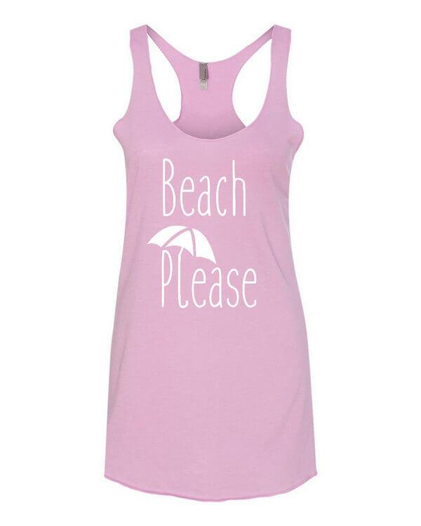 Beach Please Tank Top - Beach Please Tank Top - Beach Please Ladies Top - Ladies Tank Top - Womens Tank Top