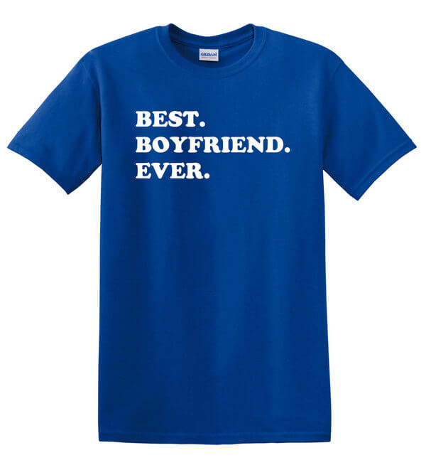 Best Boyfriend Ever T-Shirt - Gift for Boyfriend - Awesome Boyfriend T-Shirt - Gift for the boyfriend