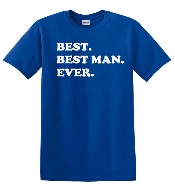 Best Man T-Shirt - Wedding Shirt - Shirt for Wedding - Groom T-Shirt - Shirt for the Best Man - Shirt for Weddings
