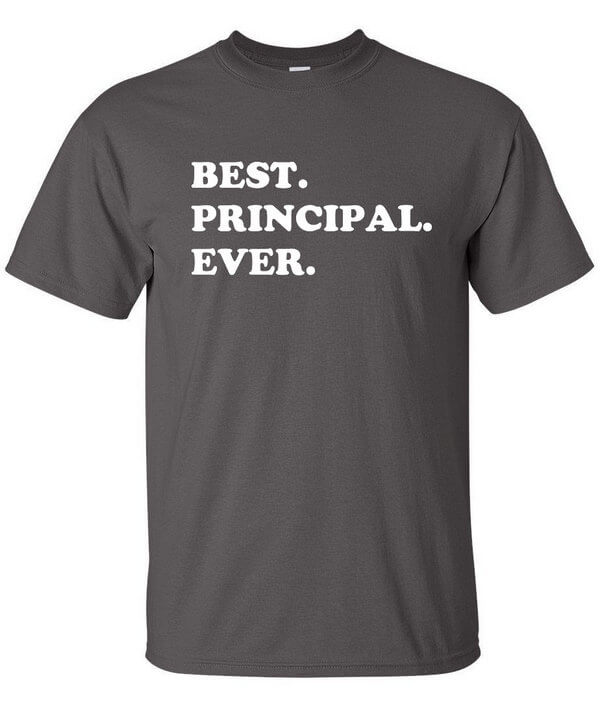 Best Principal Ever Shirt - Awesome  Principal T-Shirt - Gift For Principal - Gift for Teacher