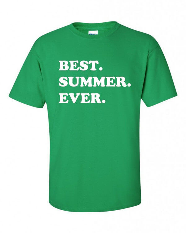 Best Summer Ever Shirt - Summer T-Shirt - Fun Summer Shirt - Shirt for Summer - Cool Summer