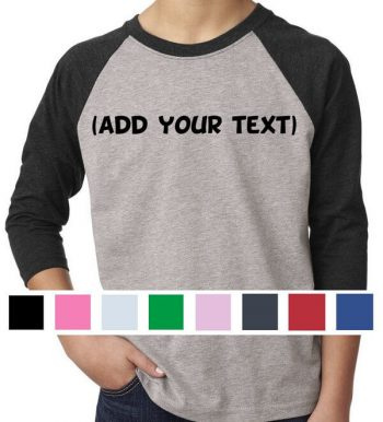 Custom Raglan - Custom Youth Raglan - Custom Kids Raglan - Personalized Raglan T-Shirt - Personalized Youth Raglan Personalized Kids Raglan