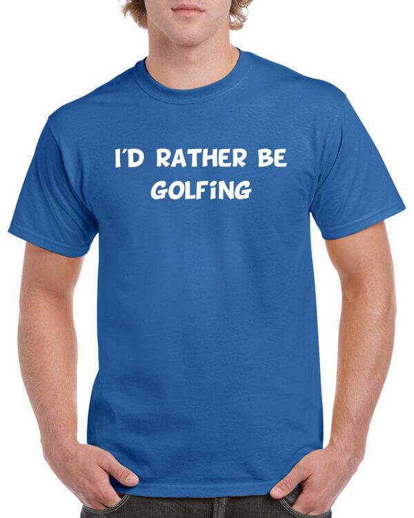 Golf T-Shirt - I'd rather be golfing - Golf Shirt for Golf Lovers