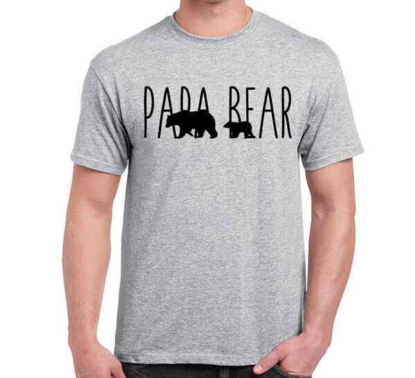 Papa Bear Shirt - Fathers Day T-Shirt - Gift For Dad - Fathers Day Gift - Papa Bear T-Shirt