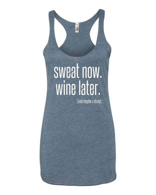 Sweat Now Wine Later Tank Top - Funny Gym Shirt - Funny Tank Top - Donut Tank Top - Funny Workout Tank Top - Workout Shirt