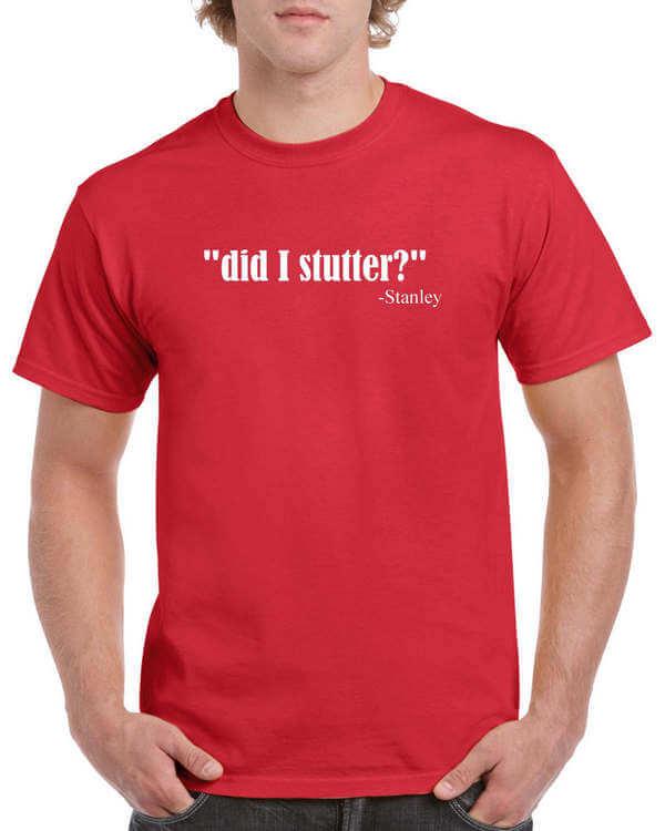 The Office T-Shirt - Did I Stutter Shirt - Stanley Hudson T-Shirt - Michael Scott Shirt - Office TV Show Shirt - Dunder Mifflin Shirt